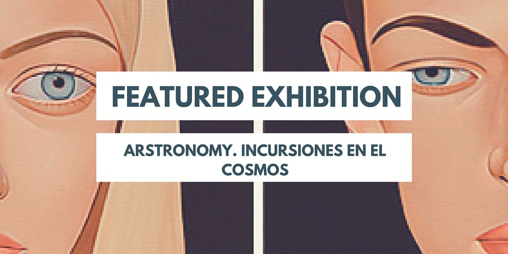 The Featured exhibition of the week: ARSTRONOMY
